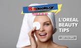Skinexpert.gr από την L'Οreal | Συμβουλές Ομορφιάς Beauty Tips  | ΔΩΡΟ/FREE