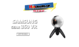 Samsung Gear 360 VR | Amazon.de | 76€